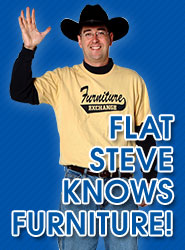 Flat Steve Knows Furniture